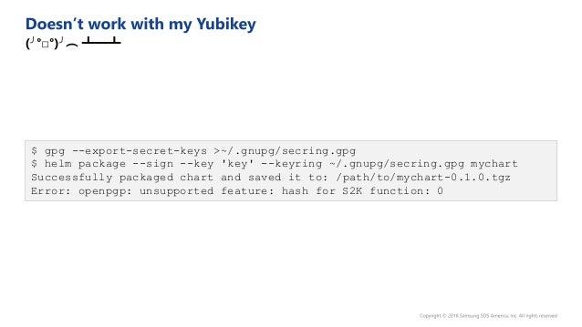 """-----BEGIN PGP SIGNED MESSAGE----- Hash: SHA512 apiVersion: v1 appVersion: """"1.0"""" description: A Helm chart for Kubernetes ..."""