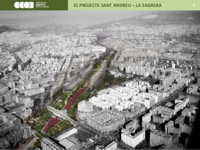 EL PROJECTE SANT ANDREU – LA SAGRERA 3