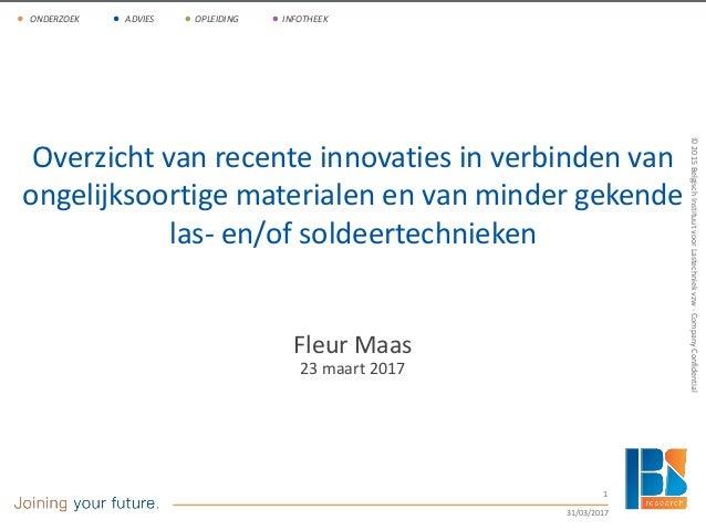 ©2011-BelgischInstituutvoorLastechniekvzw-www.bil-ibs.be 1 ONDERZOEK ADVIES OPLEIDING INFOTHEEK ©2015BelgischInstituutvoor...