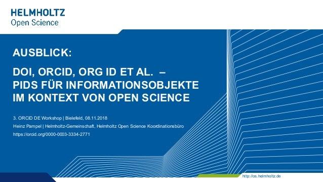 Ausblick - PIDs für Informationsobjekte im Kontext von Open Science Slide 2