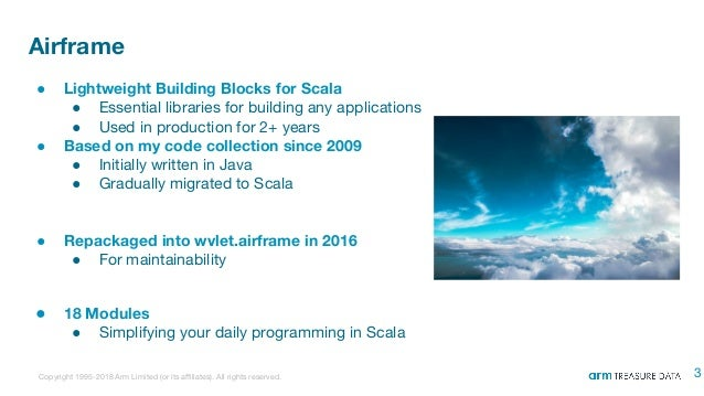 Airframe: Lightweight Building Blocks for Scala - Scale By The Bay 2018 Slide 3