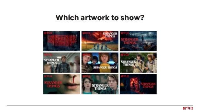 Artwork Personalization at Netflix Slide 3