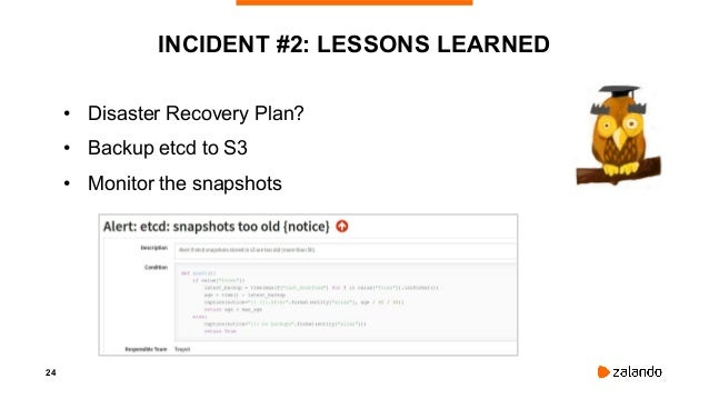 26 INCIDENT #3: CONNECTION ISSUES ... Kubernetes worker and master nodes sporadically fail to connect to etcd causing time...