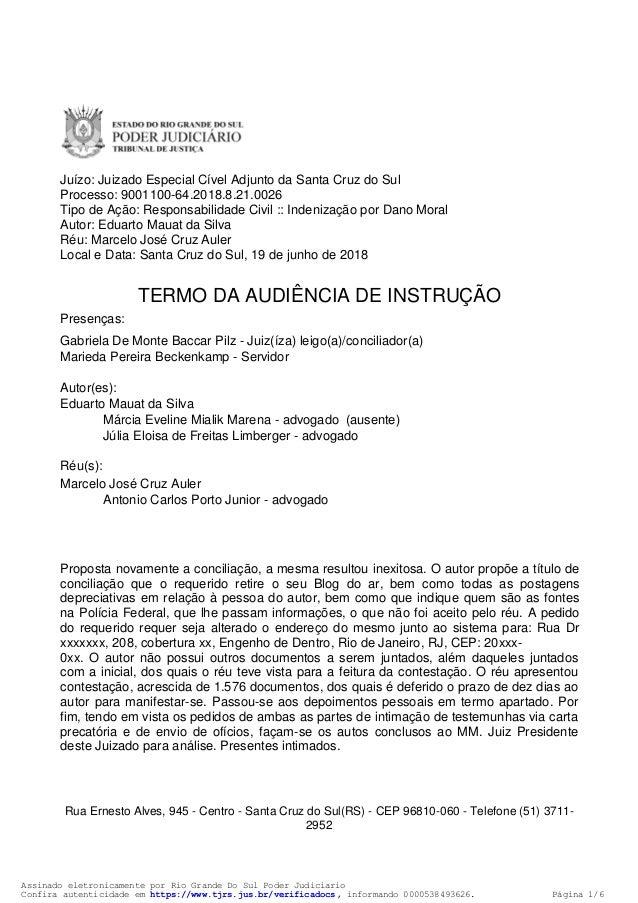 Assinado eletronicamente por Rio Grande Do Sul Poder Judiciario Confira autenticidade em https://www.tjrs.jus.br/verificad...