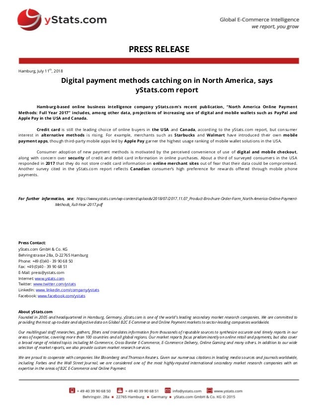 PRESS RELEASE Hamburg, July 11th , 2018 Digital payment methods catching on in North America, says yStats.com report Hambu...