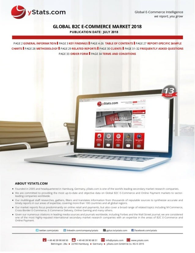 GLOBAL B2C E-COMMERCE MARKET 2018 PUBLICATION DATE: JULY 2018 PAGE 2 GENERAL INFORMATION I PAGE 3 KEY FINDINGS I PAGE 4-26...
