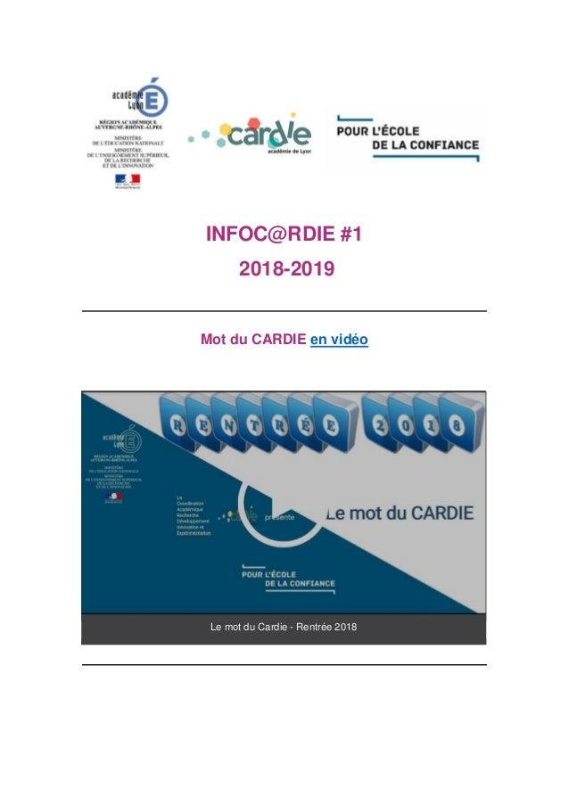 INFOC@RDIE #1 2018-2019 Mot du CARDIE en vidéo Le mot du Cardie - Rentrée 2018