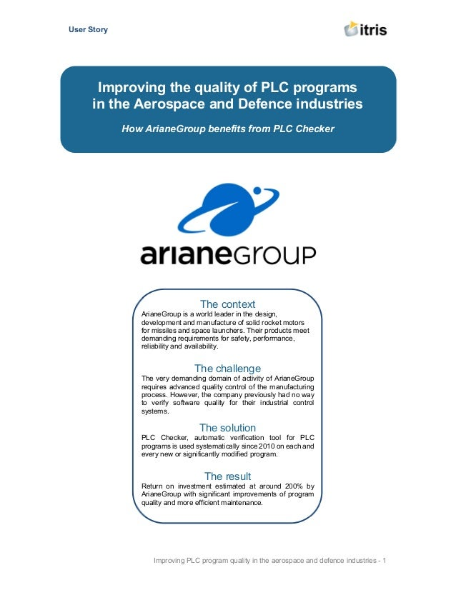 User Story Improving PLC program quality in the aerospace and defence industries - 1 The context ArianeGroup is a world le...