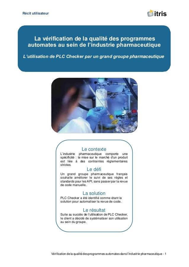 Récit utilisateur Vérification de la qualité des programmes automates dans l'industrie pharmaceutique - 1 La vérification ...