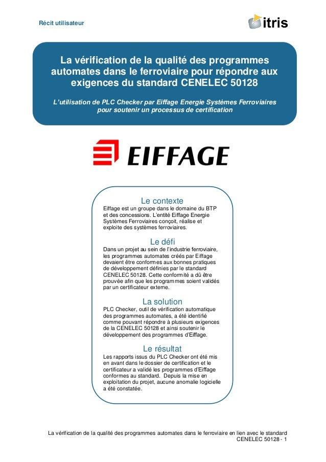 Récit utilisateur La vérification de la qualité des programmes automates dans le ferroviaire en lien avec le standard CENE...