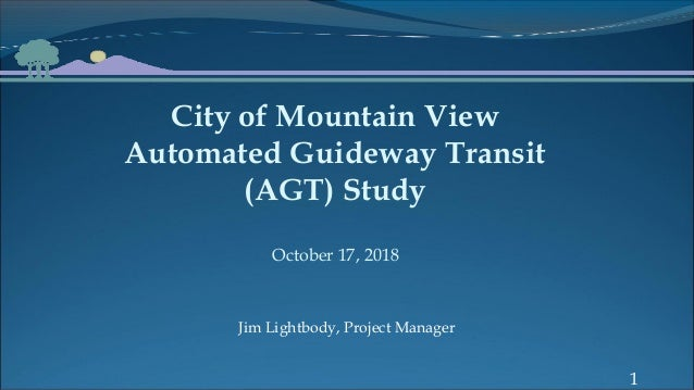 City Of Mountain View Automated Guideway Transit Agt