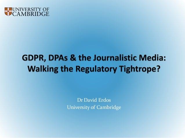 Dr David Erdos University of Cambridge