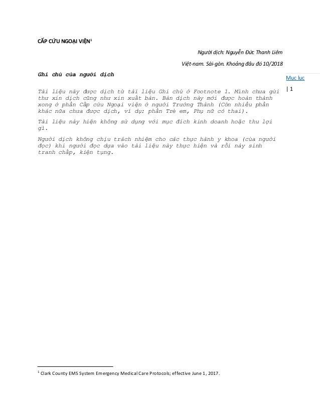 Mục lục | 1 CẤP CỨU NGOẠI VIỆN1 Người dịch: Nguyễn Đức Thanh Liêm Việt-nam. Sài-gòn. Khoảng đâu đó 10/2018 Ghi chú của ngư...