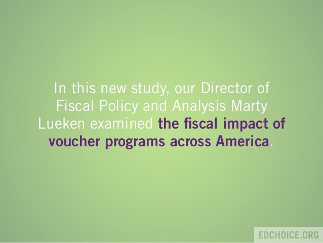 New Study Suggest Voucher Programs Are >> Breaking Down The Fiscal Effects Of School Vouchers