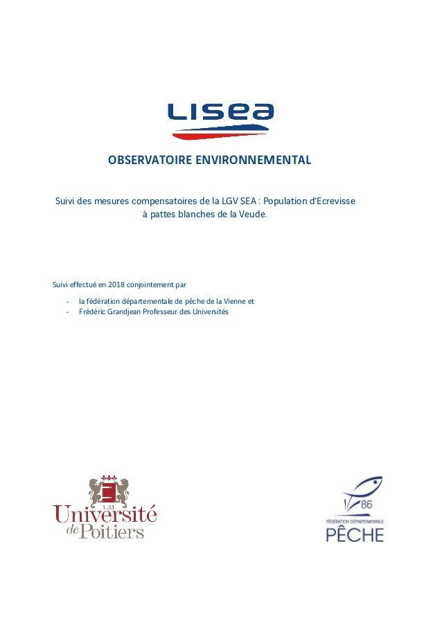 OBSERVATOIRE ENVIRONNEMENTAL Suivi des mesures compensatoires de la LGV SEA : Population d'Ecrevisse à pattes blanches de ...