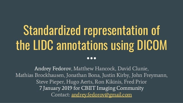 Standardized representation of the LIDC annotations using DICOM