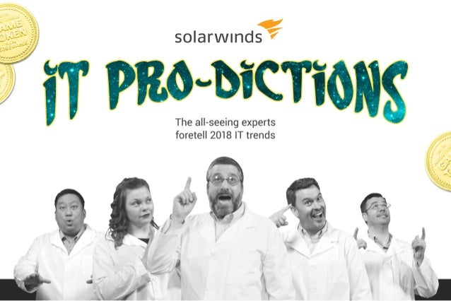 SolarWinds Head Geek 2018 IT-Prodictions
