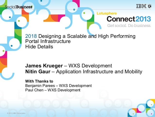2018 Designing a Scalable and High Performing                     Portal Infrastructure                     Hide Details  ...