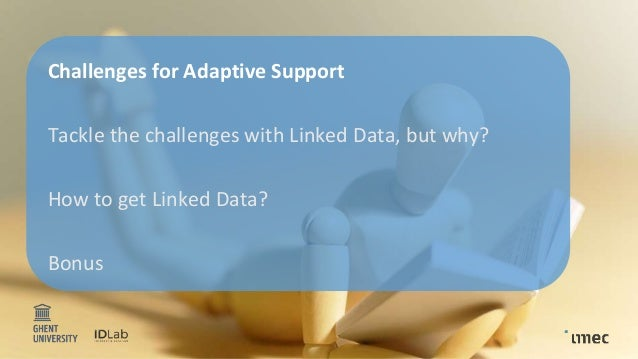 Linked Data Generation for Adaptive Learning Analytics Systems Slide 3