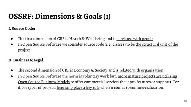 OSSRF: Dimensions & Goals (1) 18 I. Source Code: ● The first dimension of CRF is Health & Well-being and it is related wit...