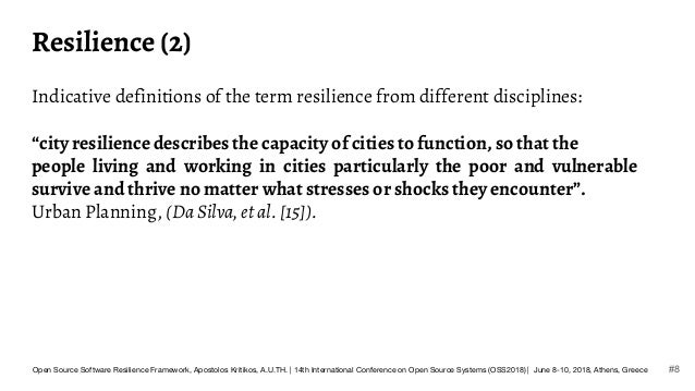 """Resilience (2) Indicative definitions of the term resilience from different disciplines: """"city resilience describes the ca..."""