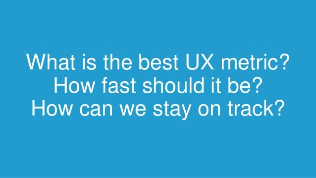 How I learned to stop worrying and love UX metrics Slide 3