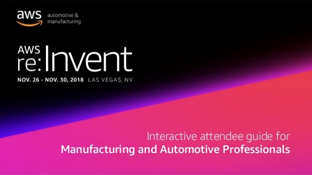 Interactive attendee guide for Manufacturing and Automotive Professionals