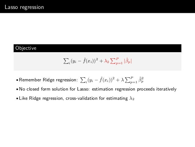 The argument to use Ridge/Lasso Key message Regression shrinkage strategies, such as Ridge and Lasso, have the ability to ...