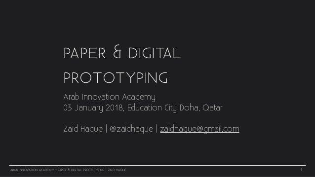ARAB INNOVATION ACADEMY - PAPER & DIGITAL PROTOTYPING | ZAID HAQUE PAPER & DIGITAL PROTOTYPING Arab Innovation Academy 03 ...