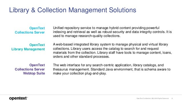 OpenText Library and Collections Management Solutions Slide 2