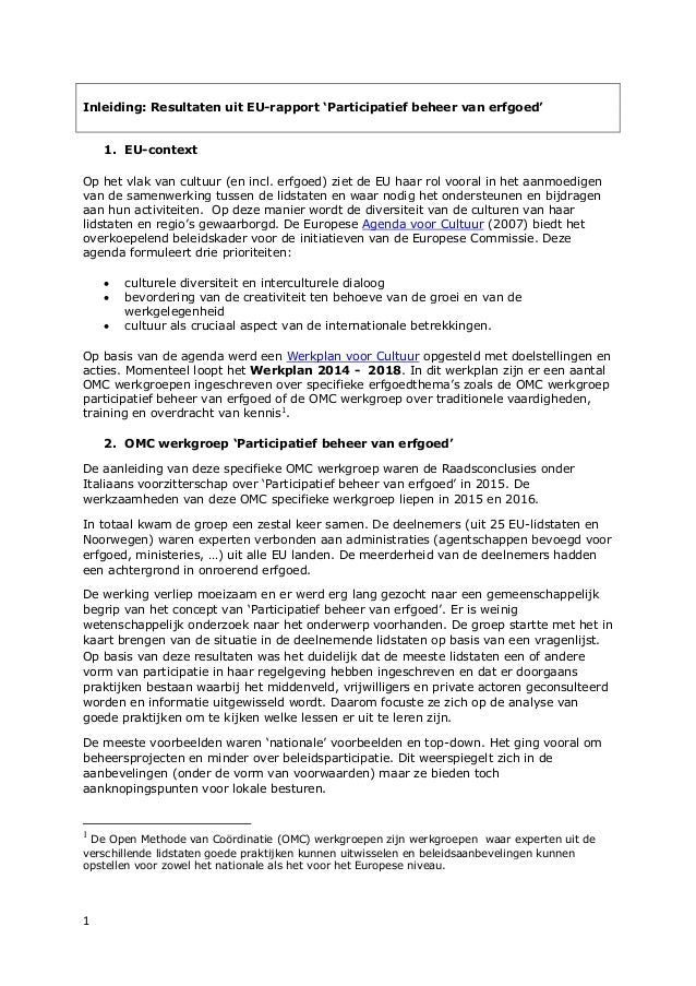 1 Inleiding: Resultaten uit EU-rapport 'Participatief beheer van erfgoed' 1. EU-context Op het vlak van cultuur (en incl. ...