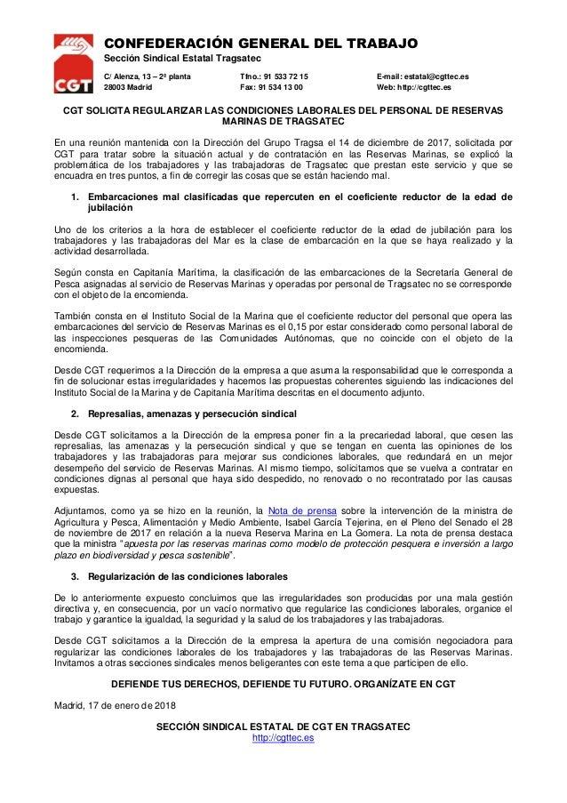CONFEDERACIÓN GENERAL DEL TRABAJO Sección Sindical Estatal Tragsatec C/ Alenza, 13 – 2ª planta Tfno.: 91 533 72 15 E-mail:...