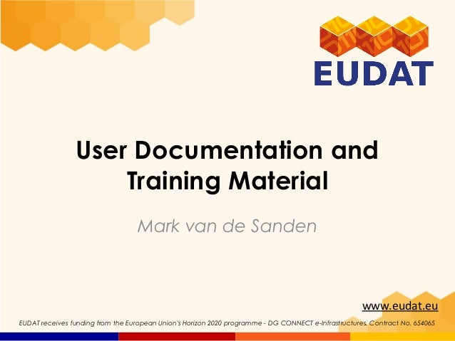 User Documentation and Training Material
