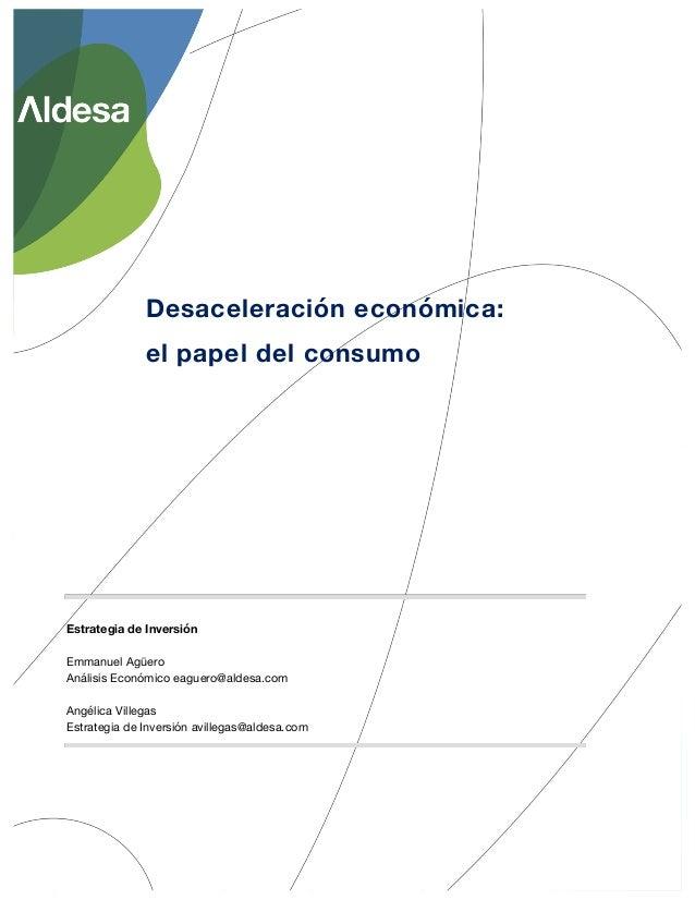 Estrategia de Inversión Emmanuel Agüero Análisis Económico eaguero@aldesa.com Angélica Villegas Estrategia de Inversión av...