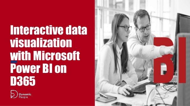 Interactive data visualization with Microsoft Power BI on D365