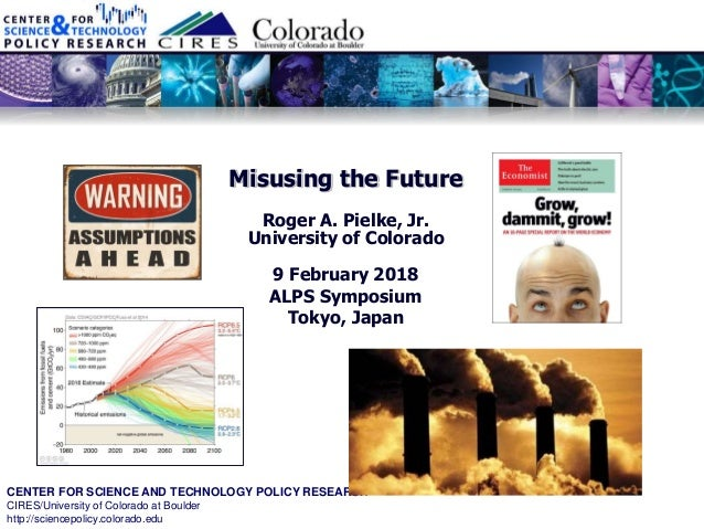 CENTER FOR SCIENCE AND TECHNOLOGY POLICY RESEARCH CIRES/University of Colorado at Boulder http://sciencepolicy.colorado.ed...