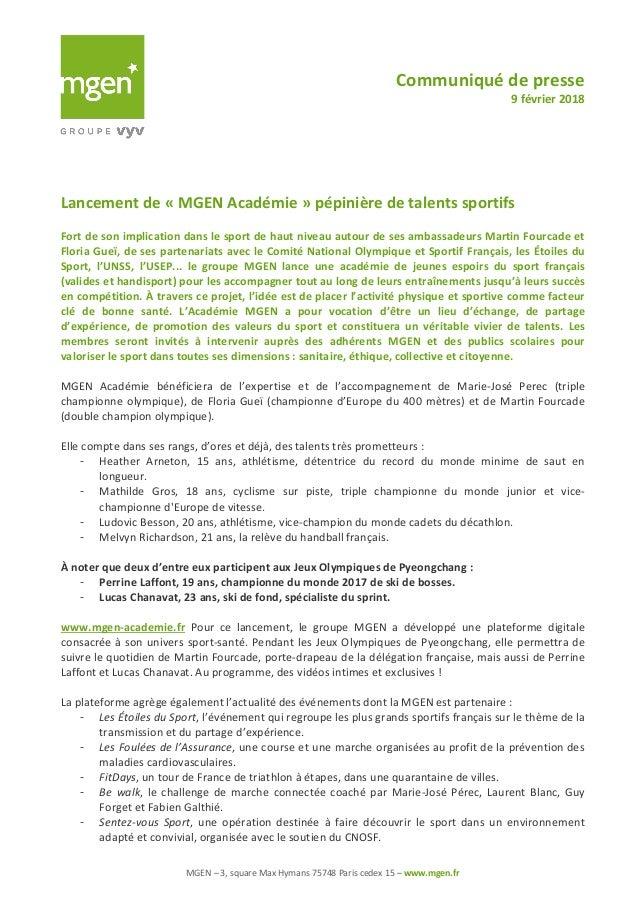 Communiqué de presse 9 février 2018 MGEN – 3, square Max Hymans 75748 Paris cedex 15 – www.mgen.fr Lancement de « MGEN Aca...