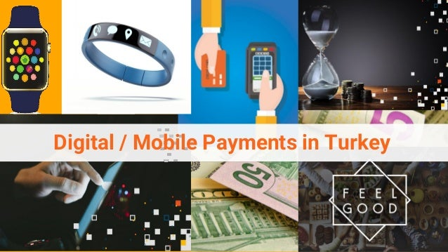 Digital / Mobile Payments in Turkey