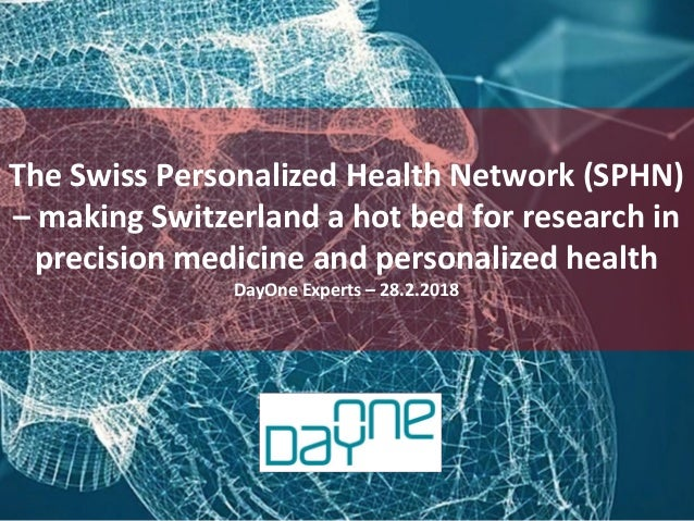 An initiative managed by BaselArea.swiss in close collaboration with the Canton of Basel-Stadt The Swiss Personalized Heal...