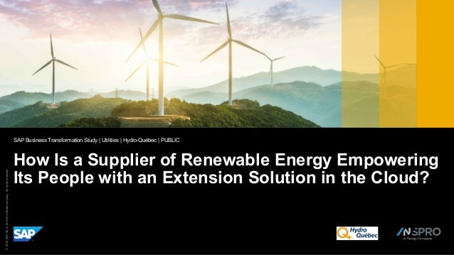 ©2018SAPSEoranSAPaffiliatecompany.Allrightsreserved. How Is a Supplier of Renewable Energy Empowering Its People with an E...