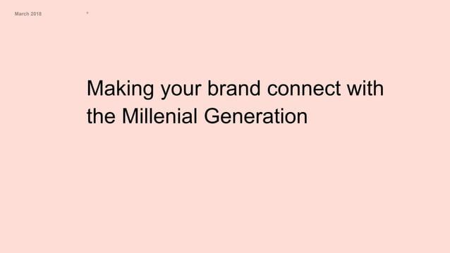 Designing global brands for the Millennials/ミレニアル世代に共感されるグローバルブランドデザイン