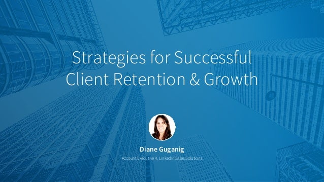 Diane Guganig Account Executive 4, LinkedIn Sales Solutions Strategies for Successful Client Retention & Growth