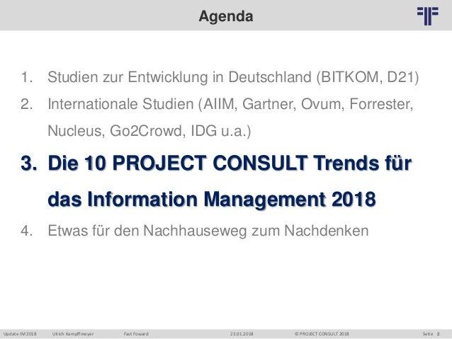"""[DE] Auszug   """"Die 10 PROJECT CONSULT Trends für das Information Management 2018""""   Update Information Management 2018   Berlin Slide 2"""
