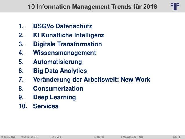 """[DE] Auszug   """"Die 10 PROJECT CONSULT Trends für das Information Management 2018""""   Update Information Management 2018   Berlin Slide 3"""