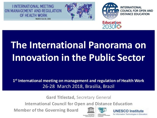 The International Panorama on Innovation in the Public Sector 1st International meeting on management and regulation of He...