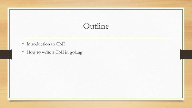 Writing the Container Network Interface(CNI) plugin in golang Slide 3