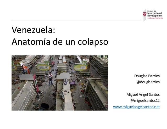 Venezuela: Anatomía de un colapso (Sesión #1 de Trabajo de la Mesa de…