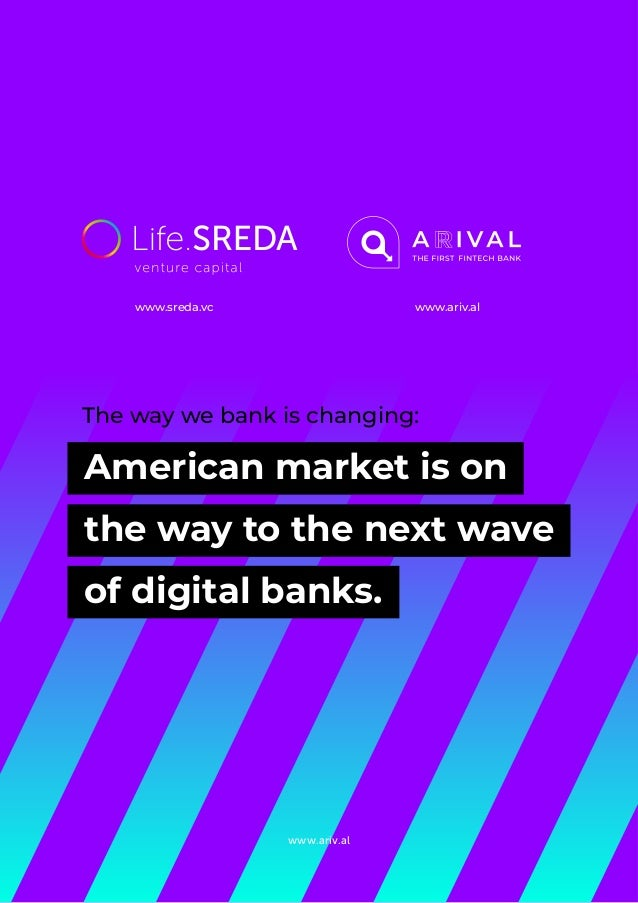 www.ariv.al American market is on the way to the next wave of digital banks. The way we bank is changing: www.ariv.alwww.s...