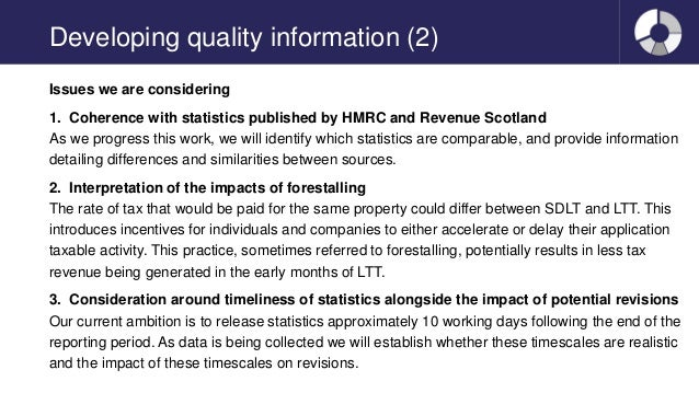 Developing quality information (2) Issues we are considering 1. Coherence with statistics published by HMRC and Revenue Sc...