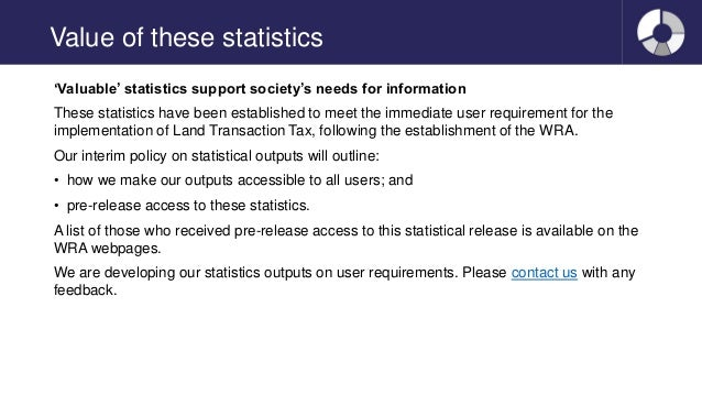 Value of these statistics 'Valuable' statistics support society's needs for information These statistics have been establi...